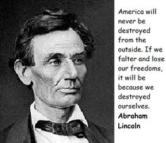 """Abraham lincoln – 470 quotes, Often known as """"honest abe,"""" or """"the great emancipator,"""" abraham lincoln was the 16th president of the united states."""