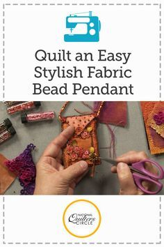 Quilt an Easy Stylish Fabric Beaded Pendant Quilting Tips, Quilting Projects, Sewing Projects, Textile Jewelry, Fabric Jewelry, Fabric Beads, Fabric Art, Fabric Necklace, Handmade Ornaments