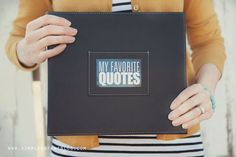 Great idea! Favorite Quotes project life album!  simple as that: Favorite Quotes Mini Album + Printables