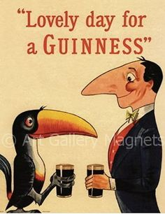 GUINNESS Beer Vintage Poster Print Art Magnet with Toucan & Man--yes please