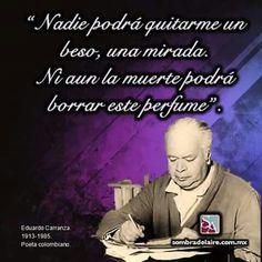 #EfemérideLiteraria En 1985 muere #EduardoCarranza, #poeta colombiano. #Literatura #Poesía www.sombradelaire.com.mx