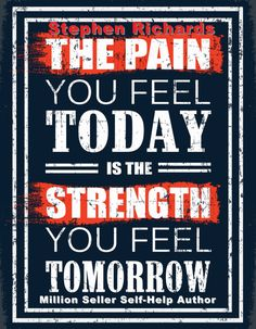 The Pain You Feel Today Is The Strength You Feel Tomorrow - Another self-help and healing resource from bestselling author Stephen Richards will help empower you to become emotionally, spiritually and mentally strong.