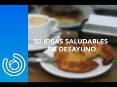 50 IDEAS DE DESAYUNOS SALUDABLES.- JUAN LLORCA - YouTube