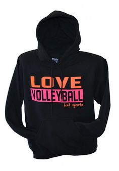 Love Volleyball Hoodie
