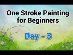 This is of One Stroke Painting tutorial for beginners. I hope you have gone through the tutorial and if not then it will be better to refer tha. Acrylic Painting Tutorials, Painting Videos, Painting Lessons, Painting Tips, Art Lessons, Painting Classes, Painting Patterns, One Stroke Painting, Tole Painting