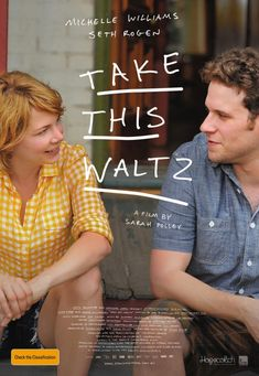 Take This Waltz : I like Michelle Williams, I love Seth Rogen, and the poster fascinated me, definitely a go see movie. Indie Movies, Hd Movies, Movies To Watch, Movies And Tv Shows, Movies Free, See Movie, Movie Tv, Sarah Polley, Films Cinema