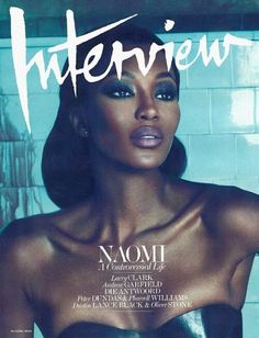 Interview Cover. #magazine #cover #naomicampbell