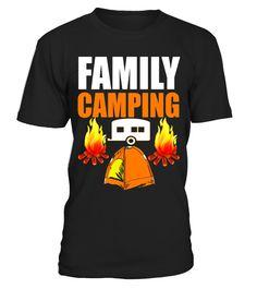 Family Camping Funny Camp Gift Group T-Shirt - Limited Edition  Funny family T-shirt, Best family T-shirt
