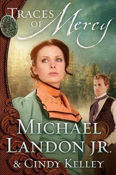 Amazon.com: Traces of Mercy: A Novel (Mercy Medallion Trilogy) eBook: Michael Landon Jr., Cindy Kelley: Kindle Store