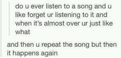 Ever Listen To A Song And This Happens