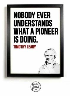 Image result for dr timothy leary quote
