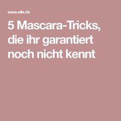 5 Mascara-Tricks, die ihr garantiert noch nicht kennt