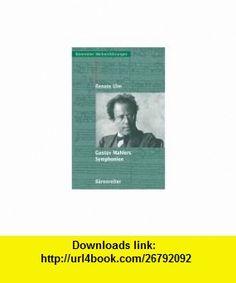 Gustav Mahlers Symphonien (9783761818206) Lars Gustafsson , ISBN-10: 3761818203  , ISBN-13: 978-3761818206 ,  , tutorials , pdf , ebook , torrent , downloads , rapidshare , filesonic , hotfile , megaupload , fileserve