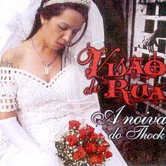 Visão de Rua A Noiva do Thock 2003 Download - BAIXE RAP NACIONAL