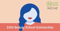 Calling all Beauty School Students!! Niche has curated scholarships for people looking to achieve their dreams in the beauty industry.
