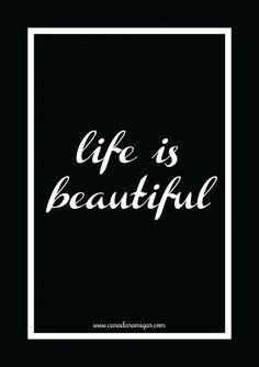 Pôster grátis: life is beautiful!