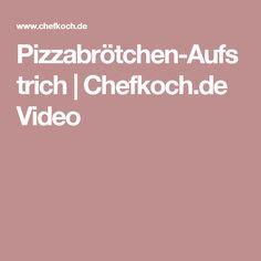 Pizzabrötchen-Aufstrich   Chefkoch.de Video