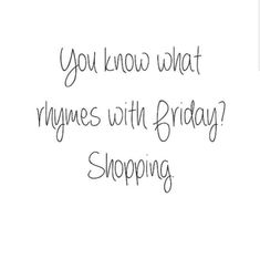 Charlotte russe on shop til you drop! Friday Fashion Quotes, Friday Quotes Humor, Online Shopping Quotes, Online Shopping Usa, Funny Shopping Quotes, Quotes About Shopping, Shopping Meme, Shopping Sites, Body Shop At Home