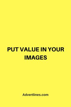 PUT VALUE IN YOUR IMAGES.  #Marketing #SocialMediaMarekting Marketing Guru, Social Media Marketing, Your Image, Business, Tips, Store, Business Illustration, Counseling