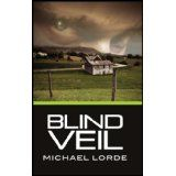 Blind Veil (Kindle Edition)By Michael Lorde