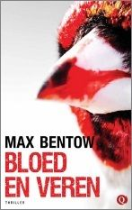 Max Bentow - Bloed en veren (2015)