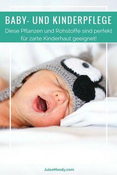 Welche Rohstoffe und Pflanzen besonders für die Baby- und Kinderpflege geeignet sind, erfährst du in diesem Beitrag! #diy #cosmetics #naturkosmetik #GrüneKosmetik #Baby #Kinderpflege #Kinder #Babypflege #selbstgemacht