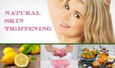 Top 47 Natural Skin Tightening Remedies for Your Skin