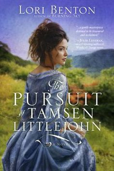 The Pursuit of Tamsen Littlejohn by Lori Benton, Click to Start Reading eBook, Frontier dangers cannot hold a candle to the risks one woman takes by falling in love In an act of br