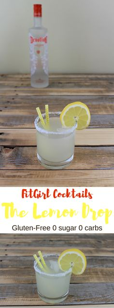 FitGirl Cocktail Recipes: The Lemon Drop Gluten-Free, 0 sugar, 0 carbs. I love a good cocktail now and then, but I do NOT love the crazy calorie, sugar, and carb counts they can tally! this lemon drop is really yummy, but only has about 130 calories, less than 1 gram of carbs, and no added sugar per serving! Yes. Please.