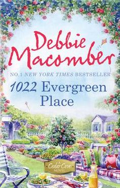 books by debbie macomber | 1022 Evergreen Place by Debbie Macomber book (9781848450981) - buy it ...