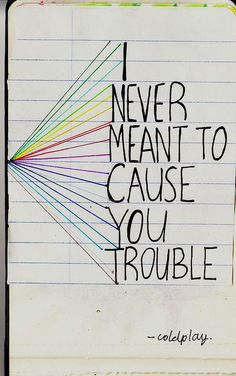 Coldplay - Trouble.