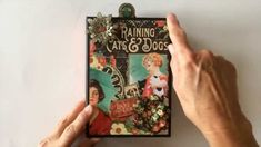 Oct 2014 Graphic 45  Raining Cats and Dogs Mini Album-My Sisters Scrapper