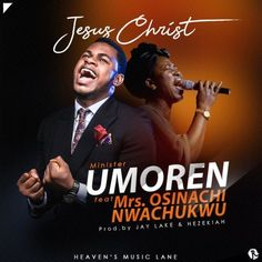 """Minister Umoren emerges with a new single titled """"Jesus Christ"""" which features Mrs. Osinachi Nwachukwu the popular 'Ekwueme' crooner. Graphic Design Flyer, Church Graphic Design, Church Design, Heaven Music, Cover Songs, Music Covers, Download Gospel Music, Praise And Worship Songs, Music Flyer"""