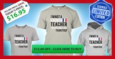 I Am Not Only A French Teacher... I'm Just Better than you, so true