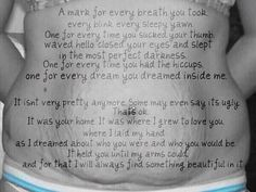 I dont have any stretchmarks from my 3 kids, but my body is not the same, but its worth it when you read these words.
