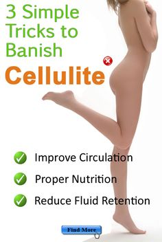 Cellulite - Gone: 3 Simple Tricks To Get Rid Of Cellulite For Good