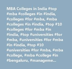 MBA Colleges in India #top #mba #colleges #in #india, #colleges #for #mba, #mba #colleges #in #india, #top #10 #colleges #for #mba #in #india, #top #universities #for #mba, #universities #for #mba #in #india, #top #10 #universities #for #mba, #mba #college, #mba #college #in #bengaluru, #management #colleges, #mba #colleges #in #bengaluru, #top #mba #colleges #in #bengaluru, #top #management #colleges #in #bengaluru, #management #college #in #bengaluru,degree #colleges #in #bengaluru…
