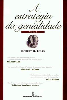 A Estratégia da Genialidade - Volume 1: Robert B. Dilts: Amazon.com.br: Livros