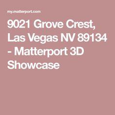 9021 Grove Crest, Las Vegas NV 89134 - Matterport 3D Showcase