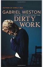 The second book we almost finished as well is Dirty Work by Gabriel Weston. A story of a female surgeon, Nancy, who is suspended from work after she freezes in the operating room. Nancy performs abortions. It's a short book but very powerful and offers the other side of the story from the doctor's point of view.