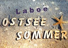 Laboe - Ostsee - Sommer (Wandkalender 2017 DIN A3 quer): ... http://www.amazon.de/dp/3664795768/ref=cm_sw_r_pi_dp_9ABqxb141P9YY