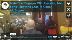 Diaz Gets Heckled, Tries To Fight McGregor Fans