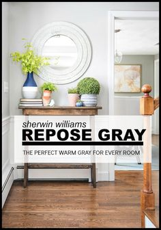 Repose Gray is the perfect warm gray. Still gray but with a beautiful beige undertone, it's the gray that will work in cool light.