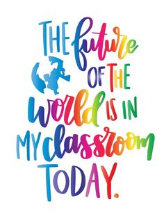 The future of the world is in my classroom Today – teacher printable gift – teacher appreciation printable – teacher appreciation gift Die Zukunft der Welt ist in meinem Klassenzimmer Heute Lehrer Preschool Quotes, Teaching Quotes, Education Quotes, Teacher Qoutes, Teacher Appreciation Quotes, Teacher Inspirational Quotes, World Teacher Day, World Teachers, Classroom Posters