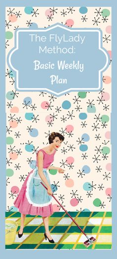 The FlyLady Method: Basic Weekly Plan - Life with Dee Tengo una amiga –prometo cual Fly Lady Cleaning, Zone Cleaning, Weekly Cleaning, House Cleaning Tips, Diy Cleaning Products, Cleaning Solutions, Cleaning Hacks, Spring Cleaning, Flylady Control Journal