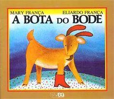Livro infantil A bota do bode, de Mary França e Eliardo França. Coleção Gato e Rato.