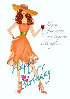 🎂🎈Like a fine wine you improve with age. Happy Birthday Wishes Messages, Happy Birthday Ecard, Birthday Wishes Cake, Happy Birthday Celebration, Birthday Blessings, Happy Birthday Pictures, Happy Birthday Greetings, Happy Birthday Daughter, Child Quotes