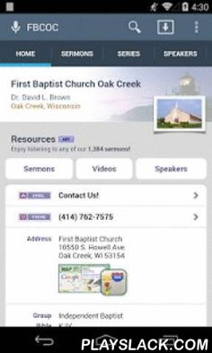 First Baptist Church Oak Creek  Android App - playslack.com ,  The official Android app for First Baptist Church Oak Creek, Oak Creek, Wisconsin. This free app allows you to browse and search through the sermons of our ministry and stream immediately or download for later listening.Summary of features include: - Browse, search, and stream audio sermons! - Browse, search, and stream video sermons! - Browse, search, and read PDF transcripts! - Download sermons for offline listening.- Browse…