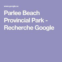 Parlee Beach Provincial Park - Recherche Google Recherche Google, Park, Beach, Humor, Seaside, Parks
