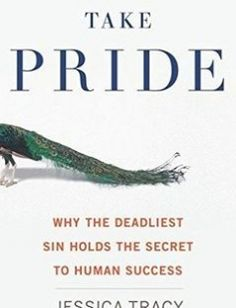 Take Pride: Why the Deadliest Sin Holds the Secret to Human Success free download by Jessica Tracy ISBN: 9780544273177 with BooksBob. Fast and free eBooks download.  The post Take Pride: Why the Deadliest Sin Holds the Secret to Human Success Free Download appeared first on Booksbob.com.